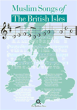 Muslim Songs of the British Isles