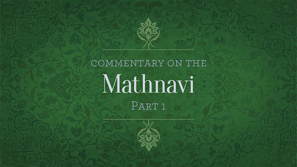 Commentary on the Mathnavi: Part 1
